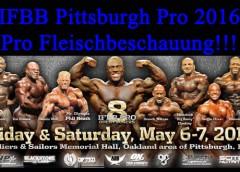 IFBB Pittsburgh Pro 2016 – Pro Fleischbeschauung!!!