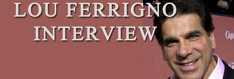 Lou Ferrigno Interview