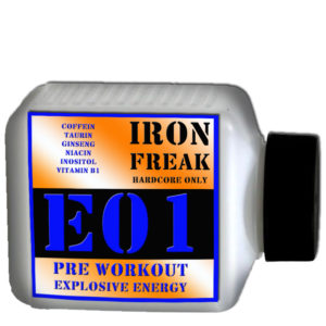 IRON FREAK E01 PRE WORKOUT EXPLOSIVE ENERGY