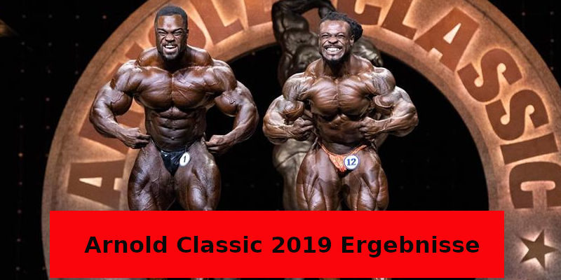Arnold Classic 2019 Ergebnisse