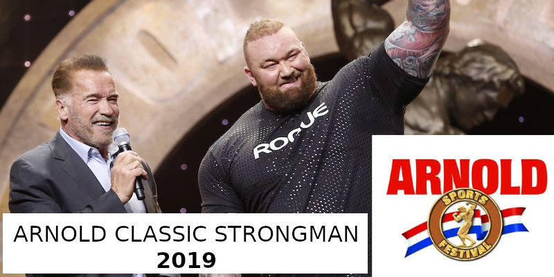 Arnold Classic Strongman 2019