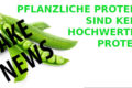 PFLANZLICHE PROTEINE - KEINE HOCHWERTIGE PROTEINE BANNER
